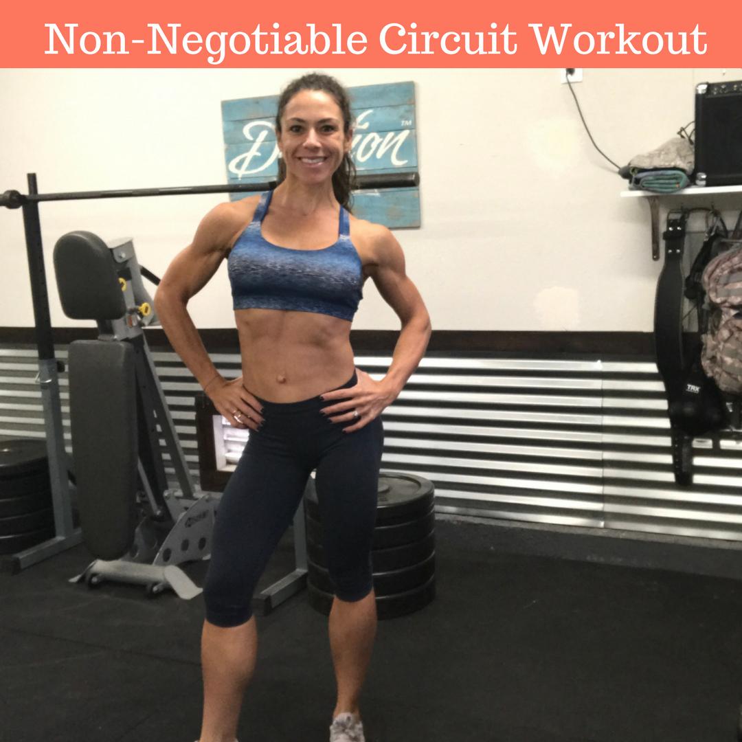 Non-Negotiable Circuit Workout