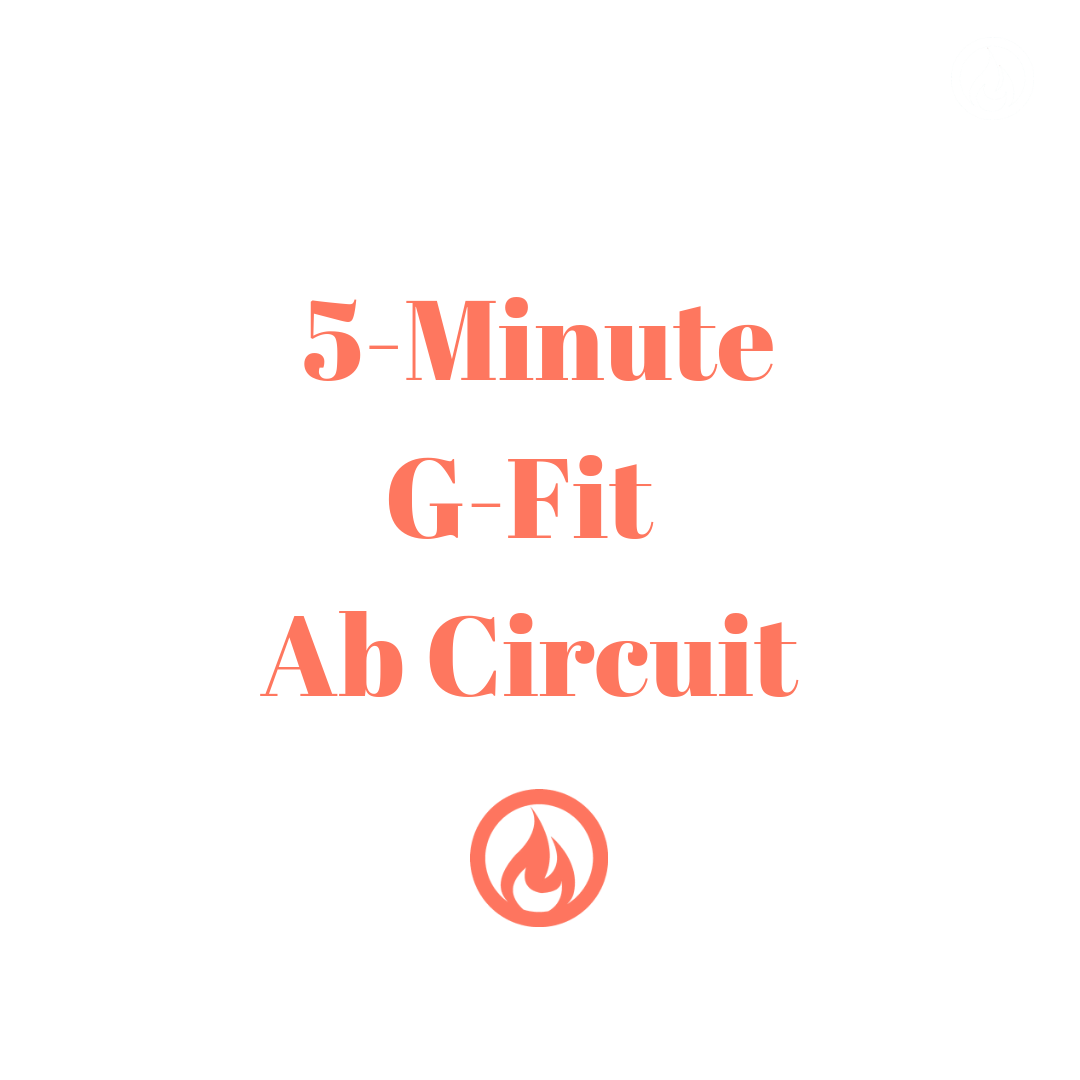 5 Minute G-Fit Abs Circuit