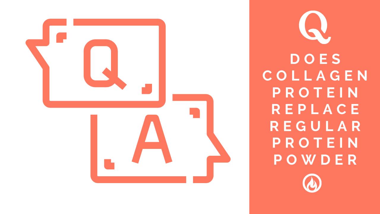 Does Collagen Powder replace regular Protein Powder?