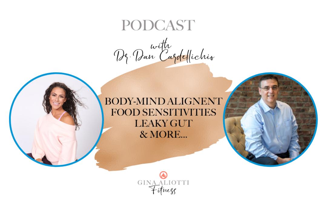 Gut, Food Intolerances & more with Dr. Dan Cardellichio